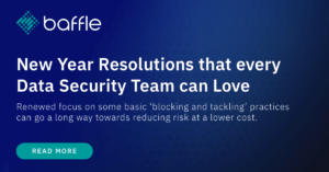 New year resolutions that every data security team can love